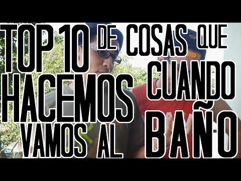 Vamos Al Bano.Top 10 De Cosas Que Hacemos Cuando Vamos Al Bano Youtube