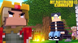MY BOYFRIEND HAS BEEN KIDNAPPED BY MY DAD?!   Minecraft Little Kelly