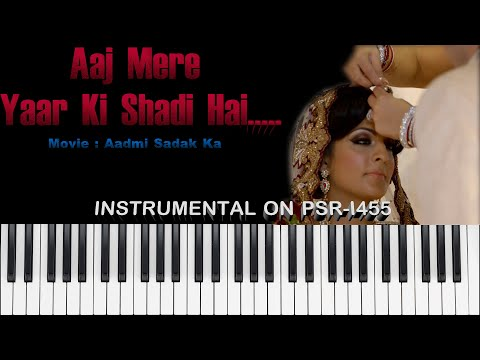 Aaj mere yaar ki shadi hai - Instrumental