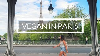 HOW TO TRAVEL VEGAN IN PARIS