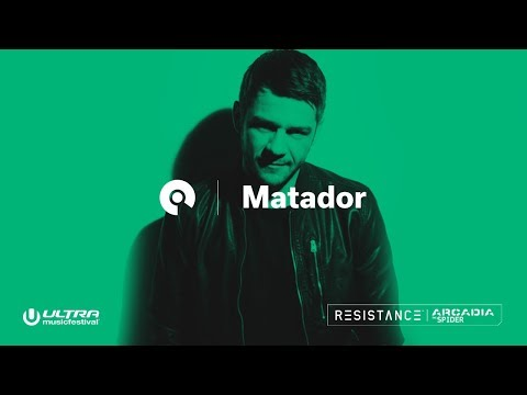 Matador (Live) @ Ultra 2018: Resistance Arcadia Spider - Day 2 (BE-AT.TV)