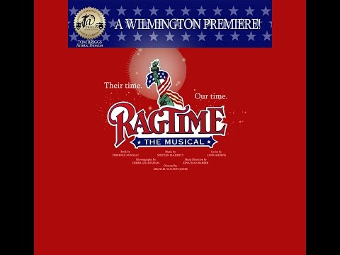 Ragtime The Musical ~ Thalian Hall 2011