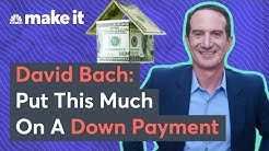 Buying A Home? Here's The Ideal Down Payment.