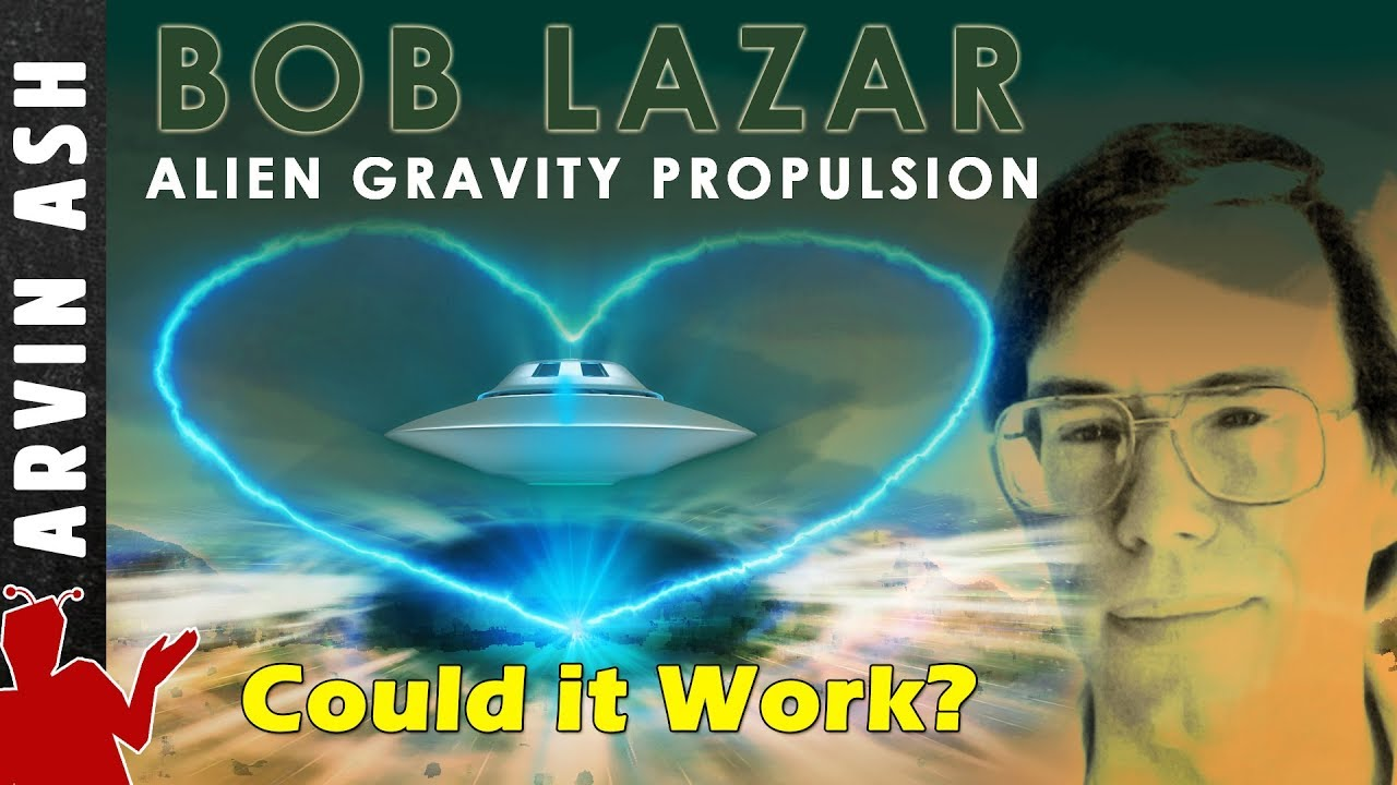 Bob Lazar: Area 51, Element 115 Alien Gravity Propulsion - Could it work?  Fluxliner