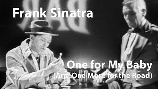Frank Sinatra – One for My Baby (And One More for the Road) [Restored]