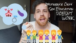 Abstinence-only Sex Education DOES NOT WORK | Good Christian Sex, ep. 3