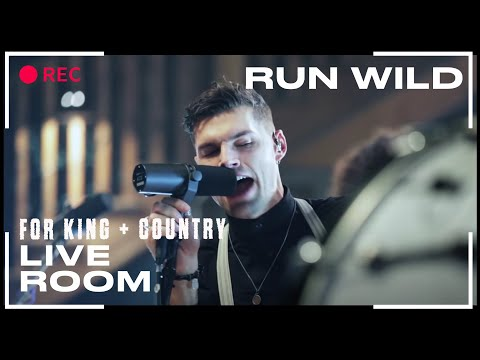 for King & Country Run Wild   Room Sessi