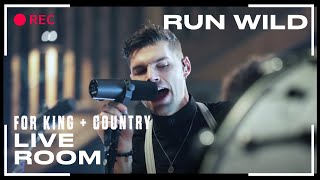 "for King & Country ""Run Wild"" ( Live Room Session)"