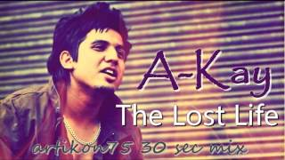 A-Kay - The Lost Life ( 30 sec ringtone mix by artikon75 )
