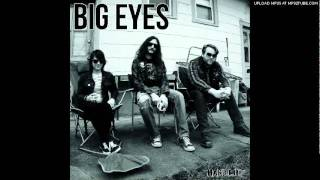 Watch Big Eyes Now That You Arent Mine video