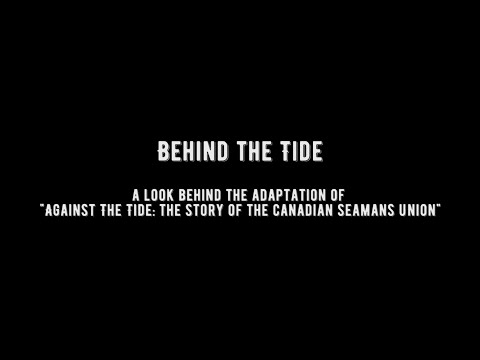 "Behind the Tide: A look behind the adaptation of Jim Green's ""Against the Tide."""