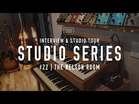 Studio Tour: The Nelson Room - OtherSongsMusic.com