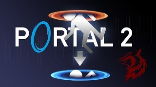 Breaking The Laws Of Physics: Portal 2: Live Stream