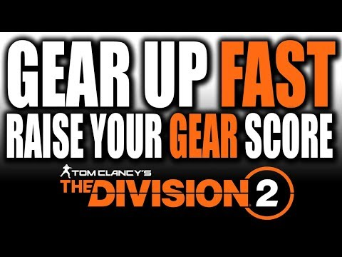 The FASTEST way to get LOOT and Raise Gear score - The Division 2