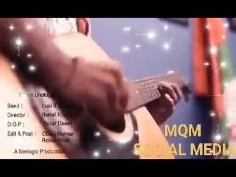 MQM London altaf hussain new song