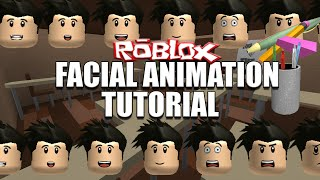 How To Make Facial Animations with Roblox - Video Tutorial