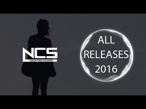 NCS - ALL RELEASES OF 2016 PLAYLIST MIX 【6 HOURS OF COPYRIGH