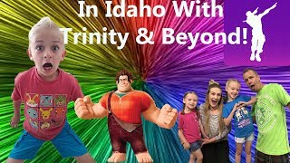 Hanging Out with Trinity And Beyond In Idaho! Fortnite Dances And Wreck It Ralph 2!
