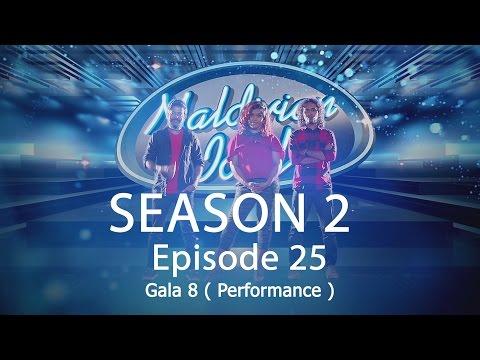 Maldivian Idol S2 EP25 Gala 8 ( Performance ) | Full Episode