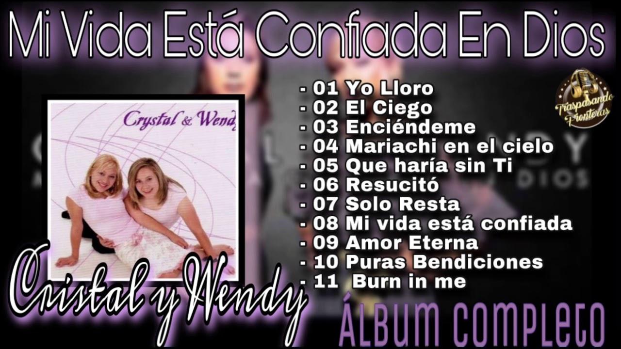 Download Cristal y Wendy - Mi Vida Está Confiada En Dios |Álbum Completo|