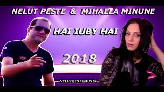 Mihaela Minune & Nelut Peste - Hai Iuby Hai image