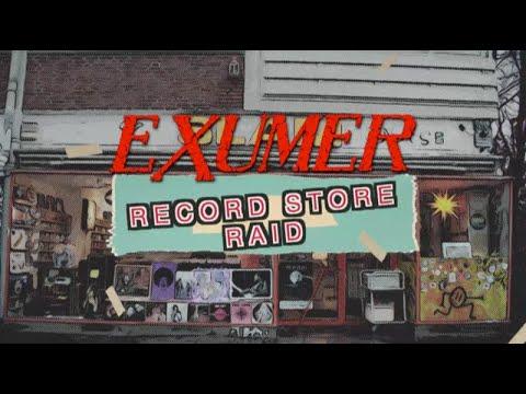 Exumer - Record Store Raid