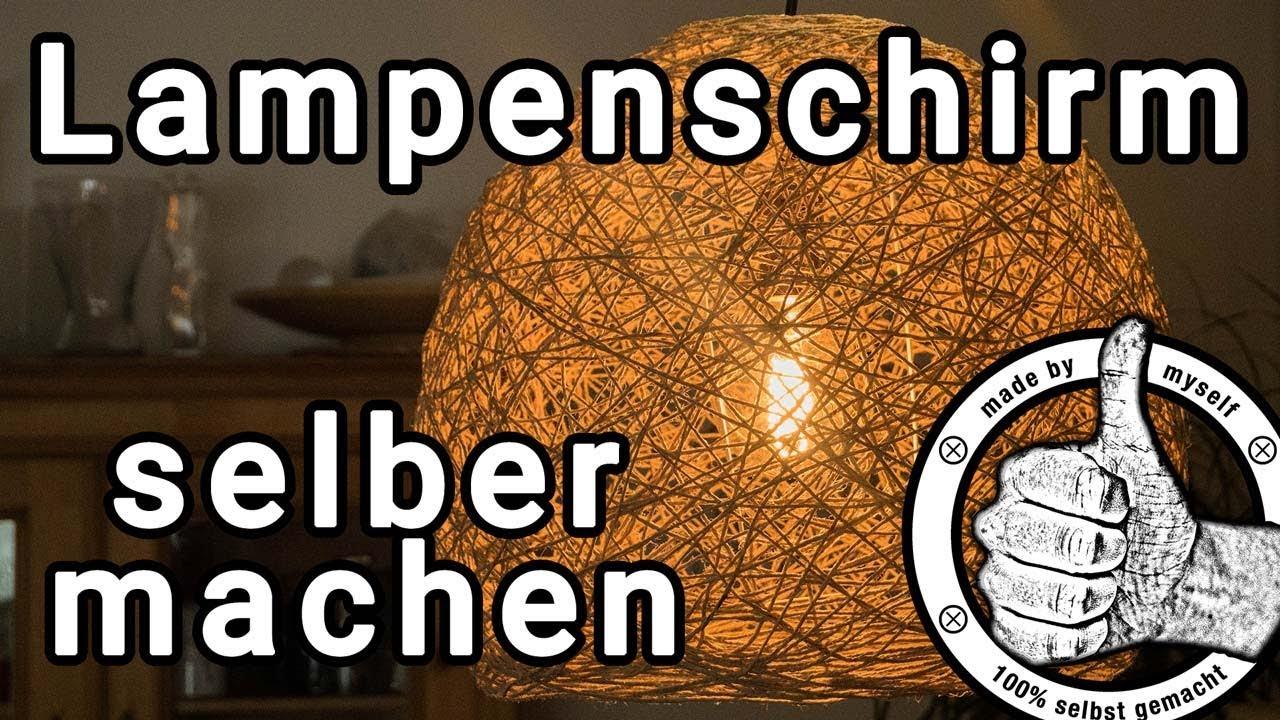 Lampenschirm Selber Machen Fadenlampe Lampe Aus Garn Oder Schnur