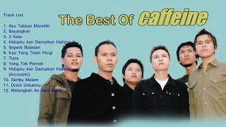 Kompilasi Lagu Pop - The Best of Caffeine