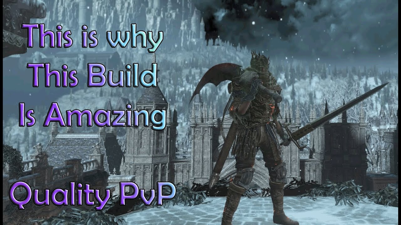 Dark Souls 3 - Max Damage Quality Build PvP