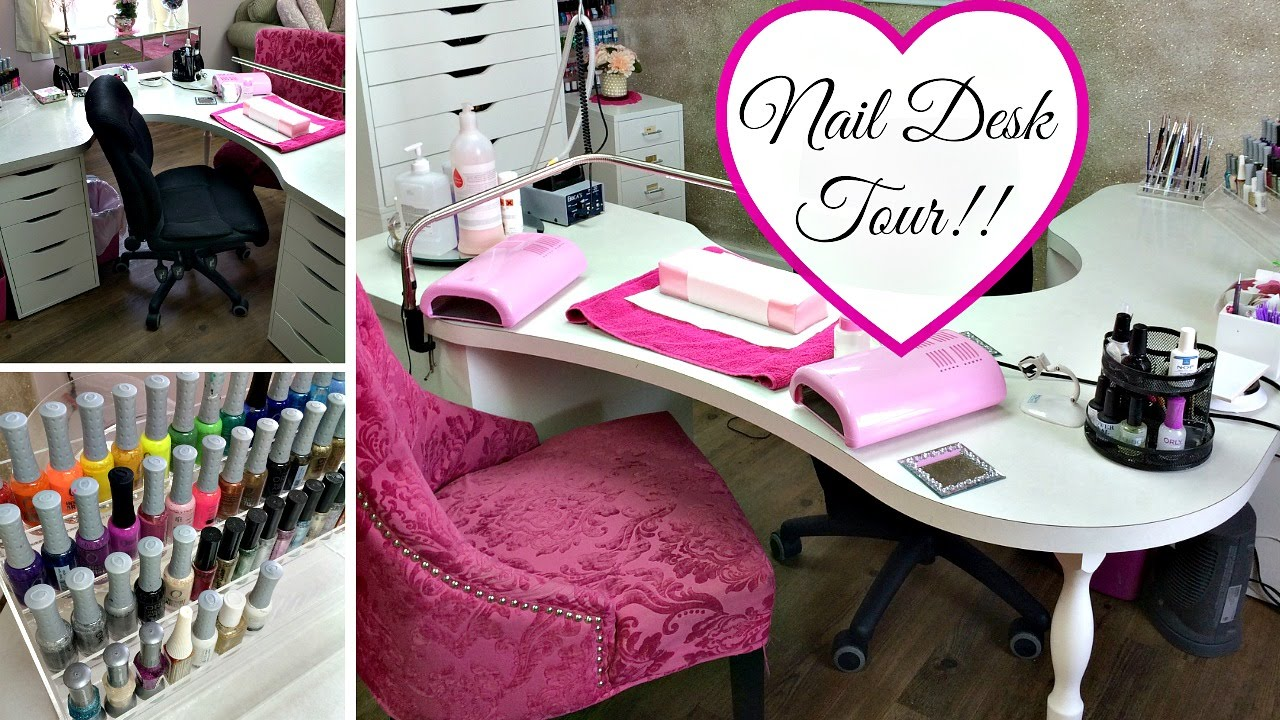 Nail Desk Tour!! - YouTube
