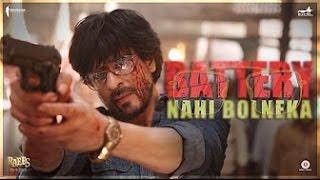 Battery Nahi Bolne Ka | Raees | Shah Rukh Khan | In Cinemas Jan 25