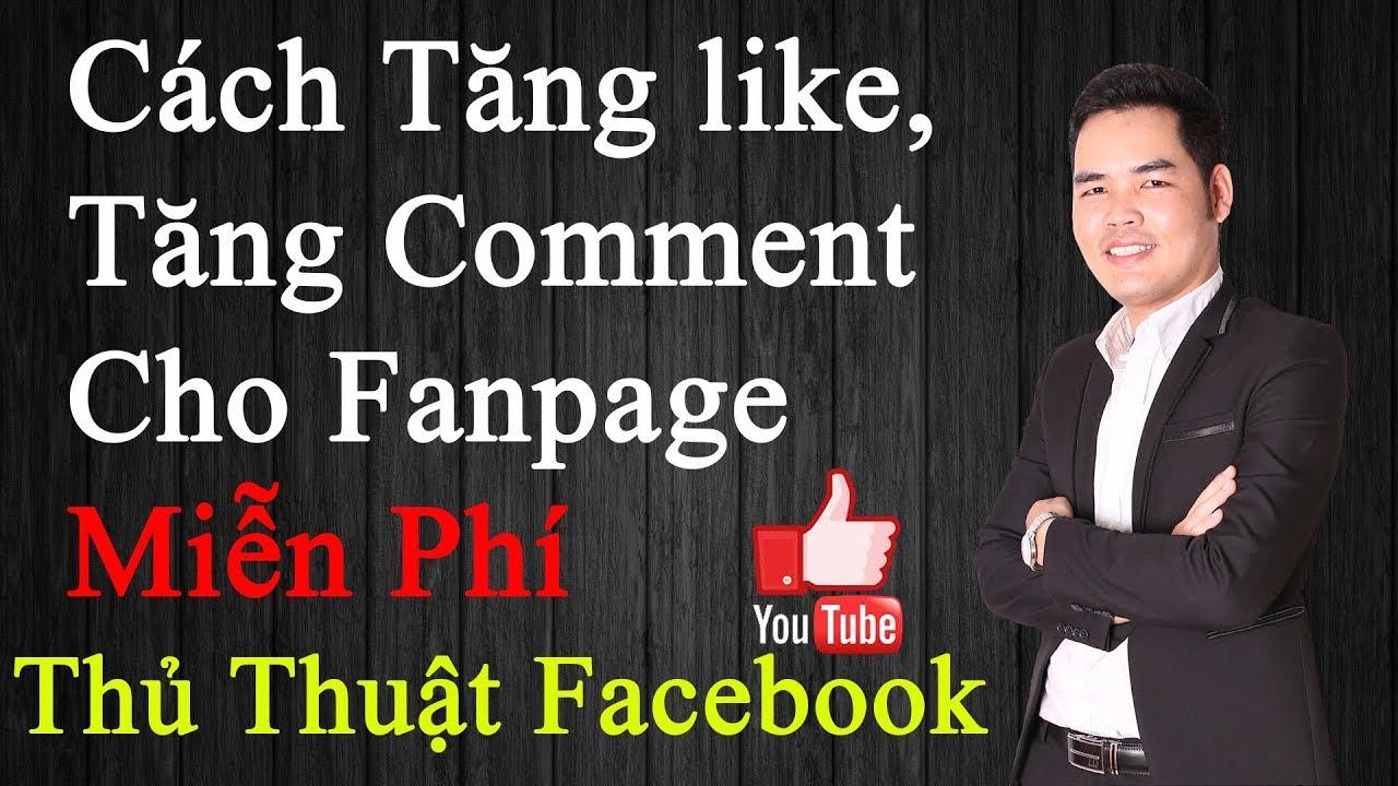 Cách tăng like tăng comment cho fanpage