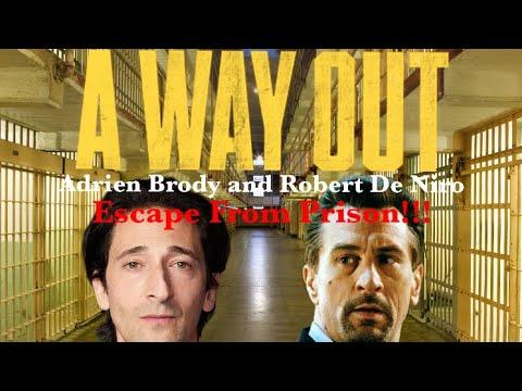 Adrien Brody and Robert De Niro Escape From Prison!!!
