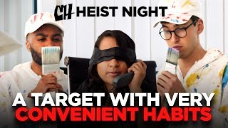 A Target with Very Convenient Habits (Heist Night 2/5)