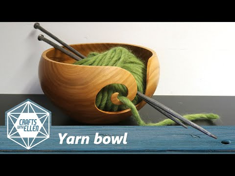 How to make a yarn bowl | Wood turning project