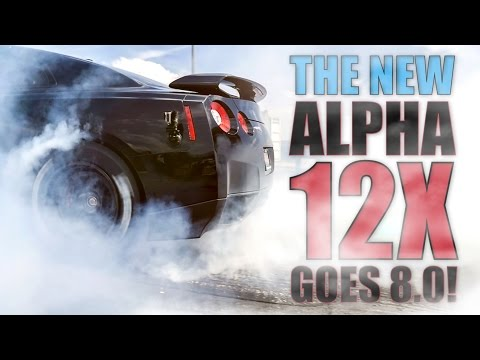 The All New ALPHA 12X GT-R Goes 8.0 During Performance Testing