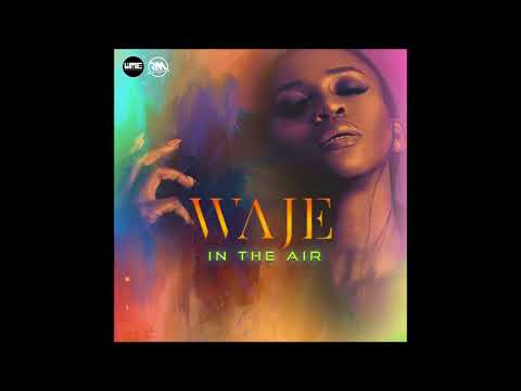 Waje - In the Air (Audio) | 2017