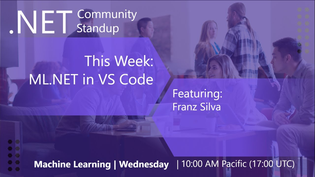 Machine Learning Community Standup - ML.NET in VS Code