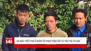 Triệt phá ổ nhóm trộm và tiêu thụ tài sản trộm cắp tại KĐT Hòa Mạc | Tin nóng 24H | Nhật ký 141