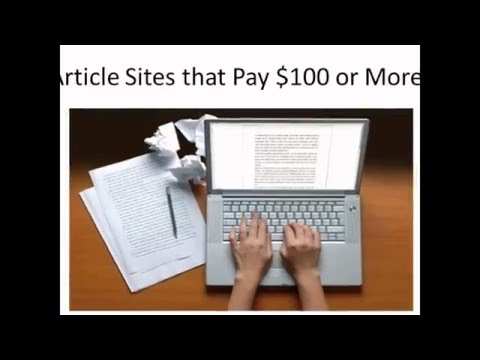 5 Article Website that Pay $100 per Article Make Money Writing Articles Part 1