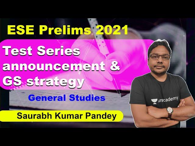 Test Series announcement & GS strategy | GATE 2021 | ESE 2021 | Saurabh Kumar Pandey