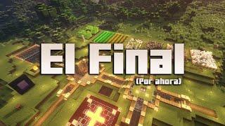 """""""El Final"""" Minecraft #8"""