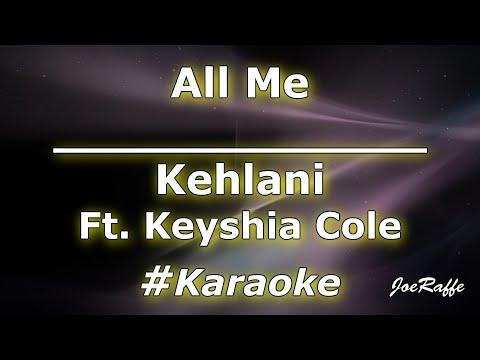 Kehlani – All Me Ft. Keyshia Cole (Karaoke)