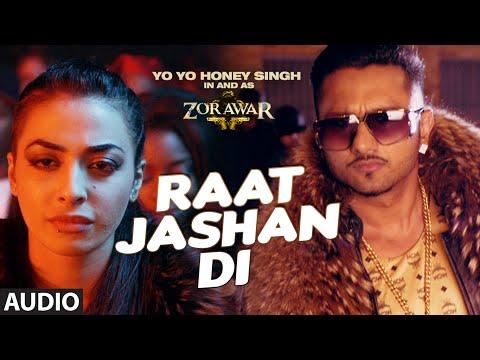 Raat Jashan Di Full Song (Audio) | ZORAWAR | Yo Yo Honey Singh, Jasmine Sandlas, Baani J | T-Series