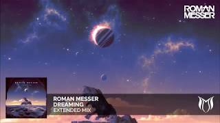 Roman Messer - Dreaming (Extended Mix)