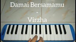 Damai Bersamamu - Virzha  ~~ Pianika Cover - Tika Dewi Indriani