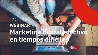 Webinar: Marketing digital efectivo en tiempos difíciles