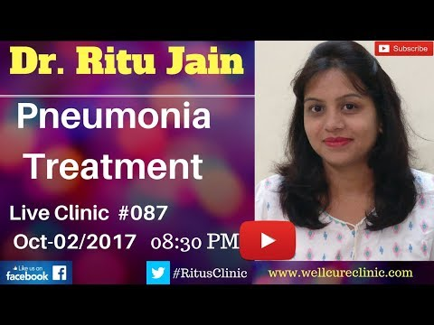 How to Treat Pneumonia,Signs,Symptoms,Homeopathy Medicine - Dr.Ritu's Live Clinic#087