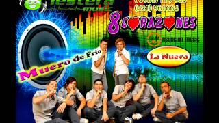 8CORAZONES - MUERO DE FRIO @ASUNCIONMUSIC