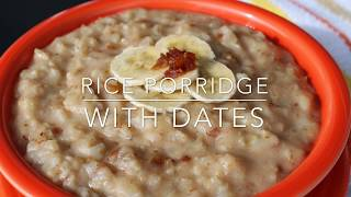 Greenz and Beanz™ Rice Porridge with Dates